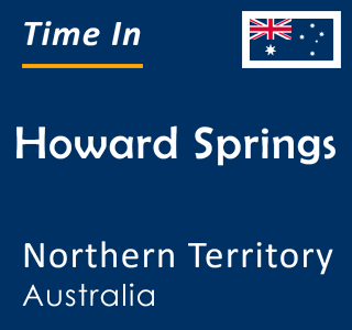 Current time in Howard Springs, Northern Territory, Australia