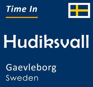 Current time in Hudiksvall, Gaevleborg, Sweden