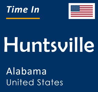 Current time in Huntsville, Alabama, United States