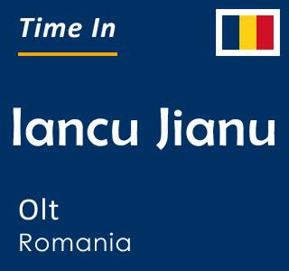 Current time in Iancu Jianu, Olt, Romania