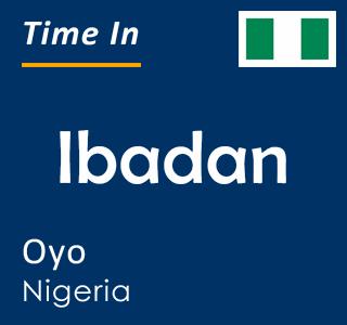 Current time in Ibadan, Oyo, Nigeria