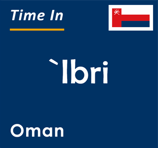 Current time in `Ibri, Oman