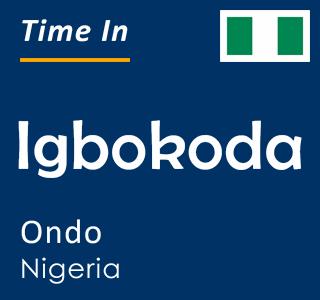 Current time in Igbokoda, Ondo, Nigeria