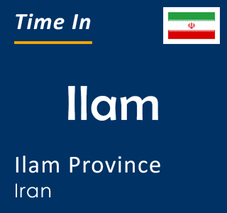 Current time in Ilam, Ilam Province, Iran