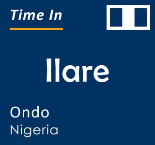Current time in Ilare, Ondo, Nigeria