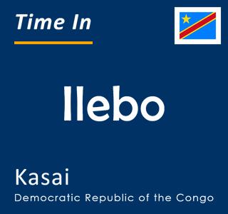 Current time in Ilebo, Kasai, Democratic Republic of the Congo
