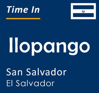 Current time in Ilopango, San Salvador, El Salvador