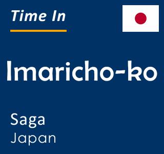 Current time in Imaricho-ko, Saga, Japan