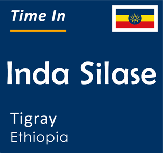Current time in Inda Silase, Tigray, Ethiopia