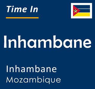 Current time in Inhambane, Inhambane, Mozambique