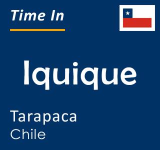 Current time in Iquique, Tarapaca, Chile