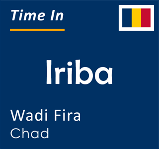 Current time in Iriba, Wadi Fira, Chad