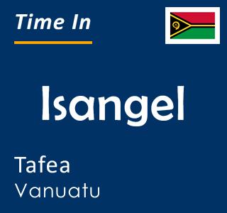 Current time in Isangel, Tafea, Vanuatu