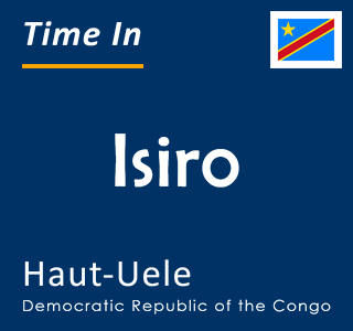 Current time in Isiro, Haut-Uele, Democratic Republic of the Congo