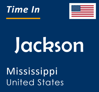 Current time in Jackson, Mississippi, United States