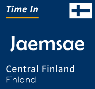 Current time in Jaemsae, Central Finland, Finland