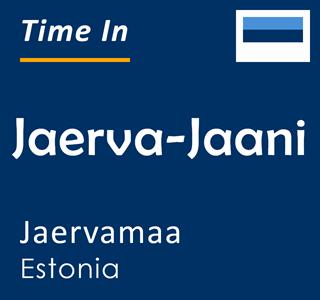 Current time in Jaerva-Jaani, Jaervamaa, Estonia