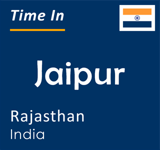 Current time in Jaipur, Rajasthan, India