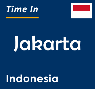 Current time in Jakarta, Indonesia