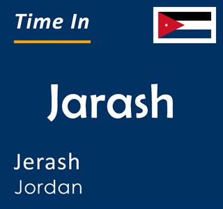 Current time in Jarash, Jerash, Jordan