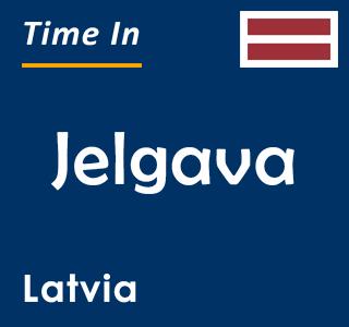 Current time in Jelgava, Latvia