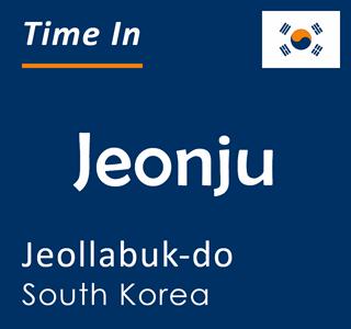 Current time in Jeonju, Jeollabuk-do, South Korea