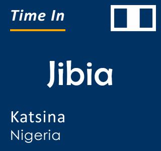 Current time in Jibia, Katsina, Nigeria