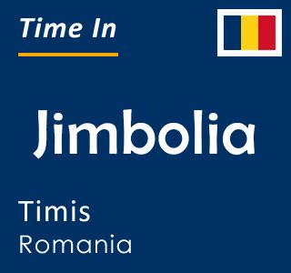 Current time in Jimbolia, Timis, Romania