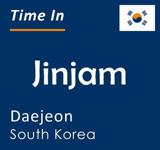 Current time in Jinjam, Daejeon, South Korea