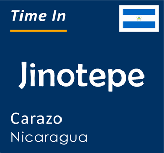 Current time in Jinotepe, Carazo, Nicaragua