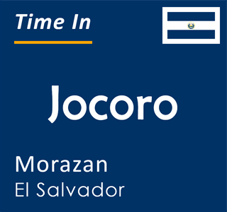 Current time in Jocoro, Morazan, El Salvador