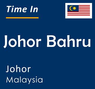 Current time in Johor Bahru, Johor, Malaysia