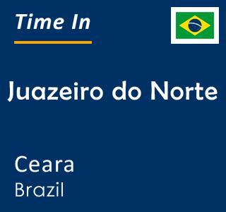 Current time in Juazeiro do Norte, Ceara, Brazil