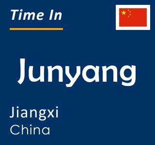 Current time in Junyang, Jiangxi, China