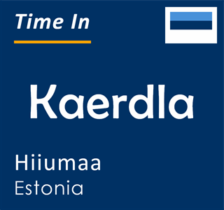 Current time in Kaerdla, Hiiumaa, Estonia