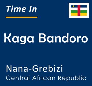Current time in Kaga Bandoro, Nana-Grebizi, Central African Republic