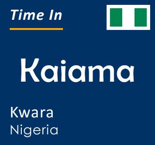 Current time in Kaiama, Kwara, Nigeria