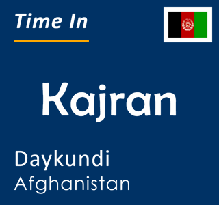 Current time in Kajran, Daykundi, Afghanistan