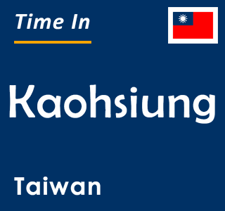 Current time in Kaohsiung, Taiwan