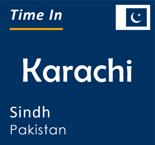 Current time in Karachi, Sindh, Pakistan