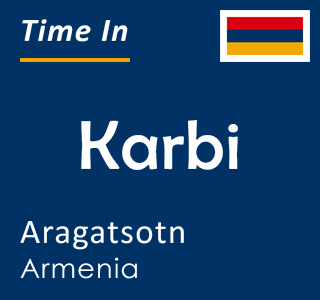 Current time in Karbi, Aragatsotn, Armenia