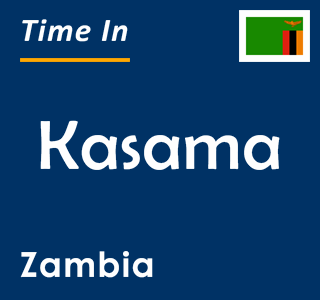 Current time in Kasama, Zambia