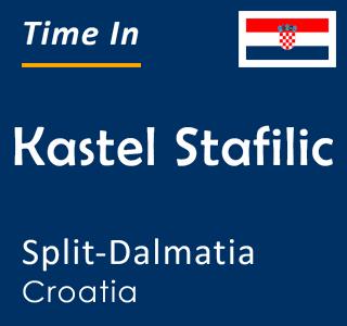Current time in Kastel Stafilic, Split-Dalmatia, Croatia