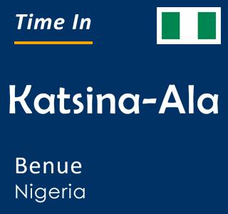 Current time in Katsina-Ala, Benue, Nigeria