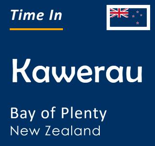 Current time in Kawerau, Bay of Plenty, New Zealand