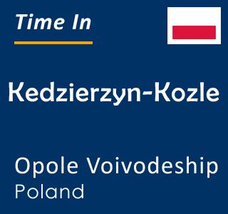 Current time in Kedzierzyn-Kozle, Opole Voivodeship, Poland