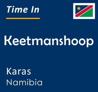Current time in Keetmanshoop, Karas, Namibia