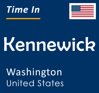 Current time in Kennewick, Washington, United States