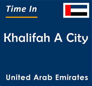 Current time in Khalifah A City, United Arab Emirates