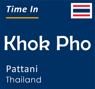 Current time in Khok Pho, Pattani, Thailand